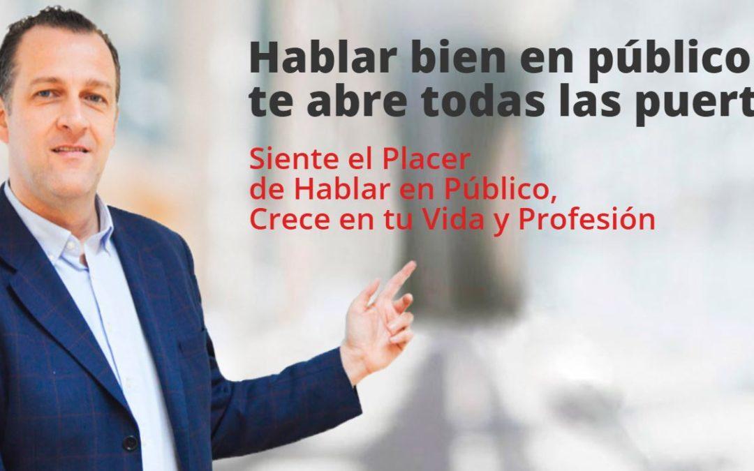 Habla en Público, Crece en Tu Vida y en Tu Profesión por Alberto Aguelo